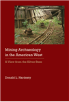 Mining Archaeology in the American West: A View from the Silver State