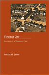 Virginia City: Secrets of a Western Past