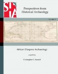Perspectives from Historical Archaeology- African Diaspora Archaeology